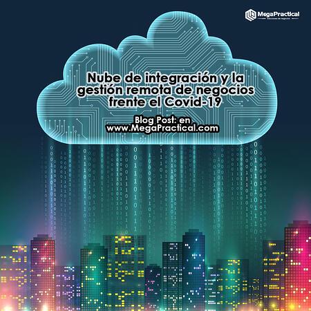 Nube de integración y la gestión remota de negocios frente el Covid